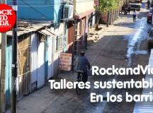 RockandVida lleva los primeros talleres de energía sustentable a los barrios